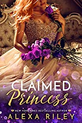 Claimed Princess (Princess Series  Book 3)