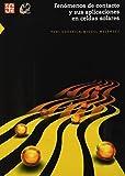 img - for Fen????menos de contacto y sus aplicaciones en celdas solares by Miguel Mel????ndez Lira Yuri G. Gurevich (2010-12-31) book / textbook / text book