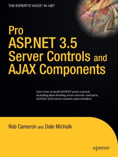 Pro ASP.NET 3.5 Server Controls and AJAX Components (Expert's Voice in .NET) by Brand: Apress