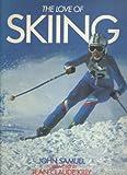 The Love of Skiing, John Samuel, 0517273411