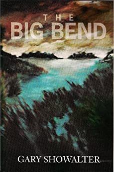 The Big Bend (Terry Rankin Book 1) by [Showalter, Gary]