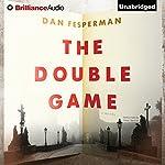 The Double Game | Dan Fesperman