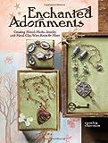 Enchanted Adornments