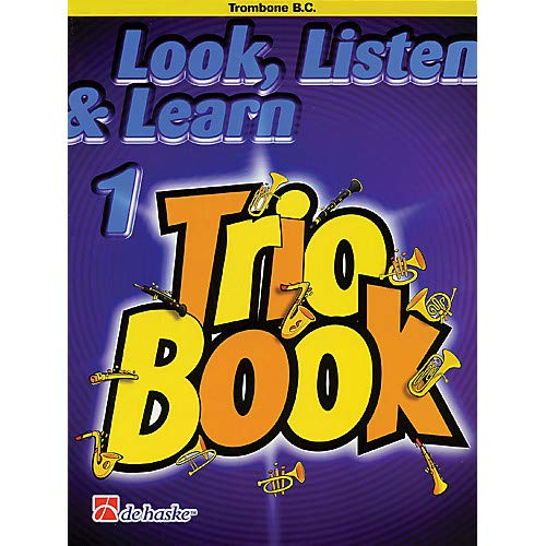 Learn 1 Trio Book - Look, Listen Learn 1 - Trio Book (Trombone (B.C.)) De Haske Play-Along Book Series by Philip Sparke Pack of 2