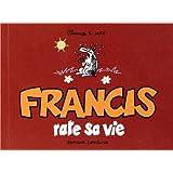 Francis rate sa vie