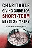 Charitable Giving Guide for Short-Term Mission Trips