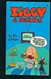 Ziggy and Friends, Tom Wilson, 0451122488