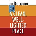 A Clean, Well-Lighted Place | Jon Krakauer