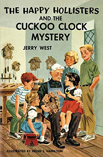 The Happy Hollisters and the Cuckoo Clock Mystery [West, Jerry] (Tapa Blanda)