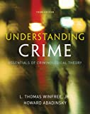 Bundle: Understanding Crime: Essentials of Criminological Theory, 3rd + Careers in Criminal Justice Printed Access Card