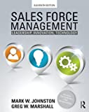 Sales Force Management: Leadership, Innovation, Technology - 11th edition