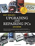 Upgrading and Repairing PCs, Scott Mueller, 0789731738