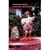 Cuentos afrocubanos (Patakines) (Spanish Edition)