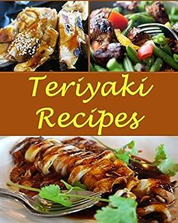 Teriyaki: Teriyaki Recipes - The Very Best Teriyaki ... - photo#24