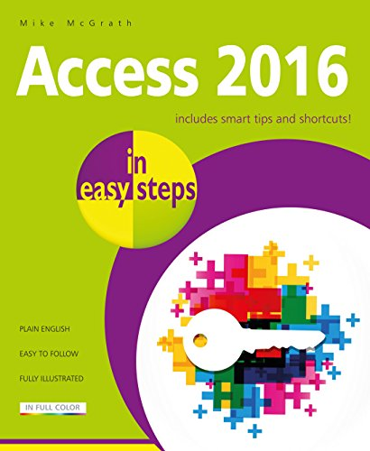Access 2016 in easy steps (Ms Access Book)