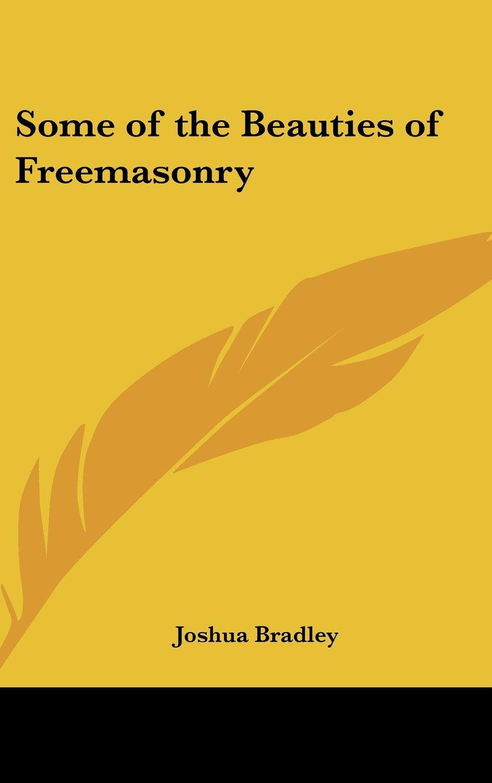 Some of the Beauties of Freemasonry pdf