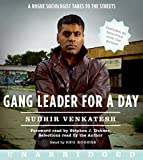 img - for Gang Leader for a Day: A Rogue Sociologist Takes to the Streets by Sudhir Venkatesh (2008-01-22) book / textbook / text book
