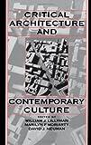 Critical Architecture and Contemporary Culture, , 0195078195