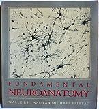 Fundamental Neuroanatomy 9780716717232