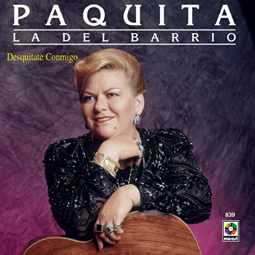 Amazon.com: Desquitate Conmigo: Paquita La Del Barrio: MP3 Downloads