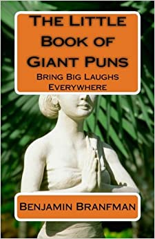 Book The Little Book of Giant Puns: Bring Big Laughs Everywhere