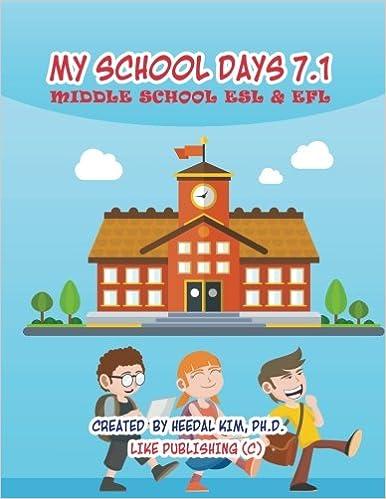 Buy My School Days 71 Middle School Esl Efl Middle School Esl