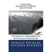 Winning Manufacturing Solutions: Optimizing Performance with Lean Strategies