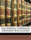 Das Ninfale Fiesolano Giovanni Boccaccios, Giovanni Boccaccio and Berthold Wiese, 1147945535