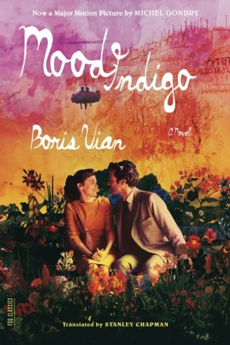 Search : Mood Indigo: A Novel (FSG Classics)