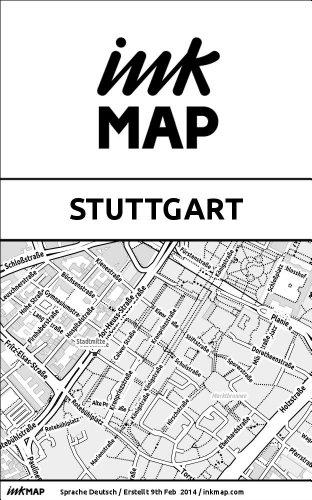 Inkmap Stuttgart - Karten für eReader, Sehenswürdigkeiten, Kultur, Ausgehen (German) (German Edition)