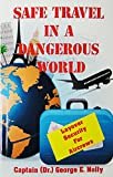 Safe Travel In A Dangerous World Layover Security For Crew