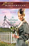 Front cover for the book The Substitute Bride by Janet Dean
