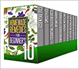 Homemade Remedies: 10 Book Box Set - Get The Full Extensive Guide On Homemade Remedies All In 1 Box Set With 10 Books (essential oils, smoothies, aromatherapy, ... medicine, herbal antibiotics, coconut oil)