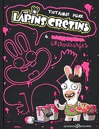 The lapins crétins, tome 4 : Gribouillages par  Thitaume