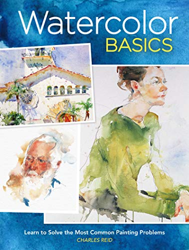Book Cover: Watercolor Basics: Learn To Solve The Most Common Painting Problems