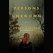Persons Unknown: A Novel | Susie Steiner