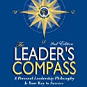 The Leader's Compass: A Personal Leadership Philosophy Is Your Key to Success Audiobook by Ed Ruggero, Dennis Haley Narrated by Ed Ruggero