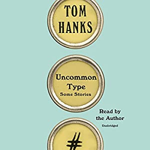 by Tom Hanks (Author, Narrator), Random House Audio (Publisher) (2)  Buy new: $28.00$23.95