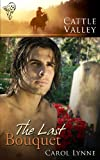 The Last Bouquet by Carol Lynne front cover