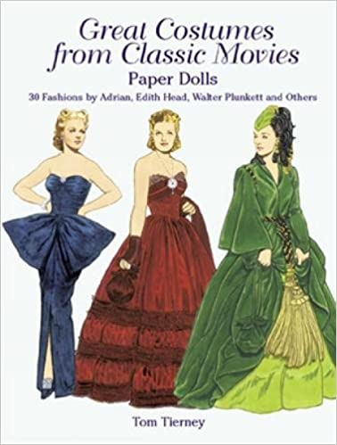Great Costumes From Classic Movies Paper Dolls: 30 Fashions By Adrian, Edith Head, Walter Plunkett And Others por Tom Tierney epub