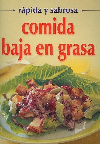 Read Online Comida Baja en Grasa - rapida y sabrosa (Spanish Edition) pdf epub