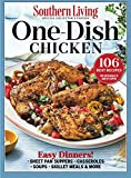 SOUTHERN LIVING One-Dish Chicken: 106 Best Recipes