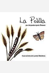 La Polilla (Spanish Edition) Paperback