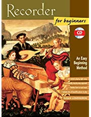 Recorder for Beginners: An Easy Beginning Method, Book and CD