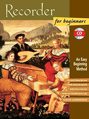 - Recorder for Beginners: An Easy Beginning Method, Book & CD