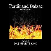 Das neunte Kind (Ferdinand Balzac, Privatdetektiv 1) | Stefan Meichsner