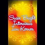 Susie Bright Interviews Ian Kerner, Author of