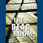 The Dead Room | Chris Mooney