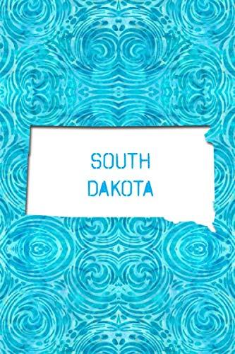 SOUTH DAKOTA: 6x9 lined journal : The Great State of South Dakota USA : The Mount Rushmore State