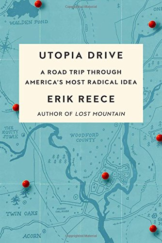Utopia Drive: A Road Trip Through America's Most Radical Idea (Drive Through America compare prices)